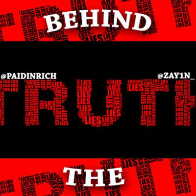 Behind The Truth