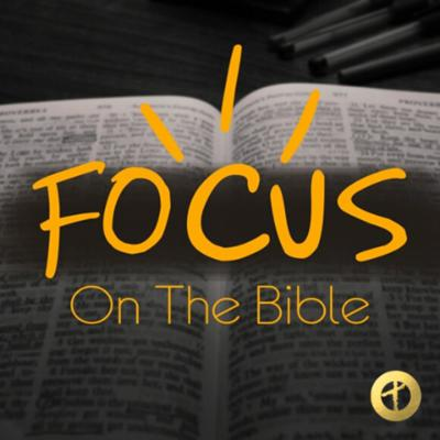 FOCUS On The Bible