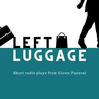 Award-winning theatre company Clown Funeral takes you into a multitude of strange and exciting worlds in this brand new series of short radio plays.