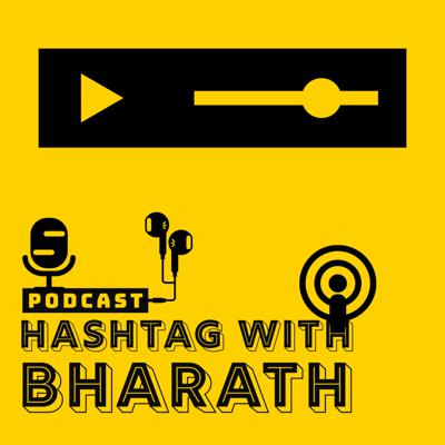 Hashtag With Bharath