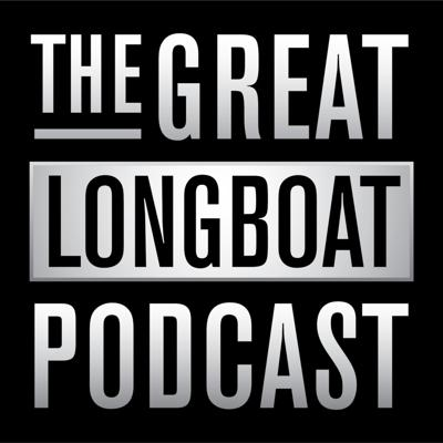 The Great Longboat Podcast
