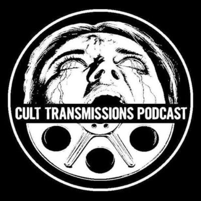 Cult Transmissions Podcast