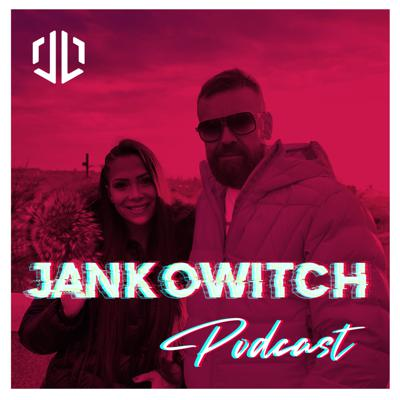JANKOWITCH® - PODCAST