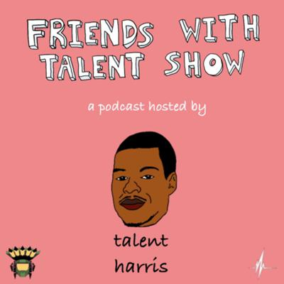 talent harris has conversations with his talented friends.