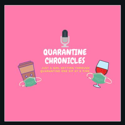 Quarantine Chronicles