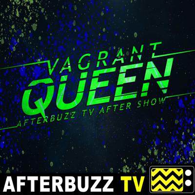 Space, royalty, outlaws, and a rescue mission! It's the VAGRANT QUEEN AFTERBUZZ TV AFTER SHOW where every week our hosts will be breaking down the episode of this SYFY series. Join us as we get ready to blast off to space every week, plus bringing you a special segment and news and gossip!