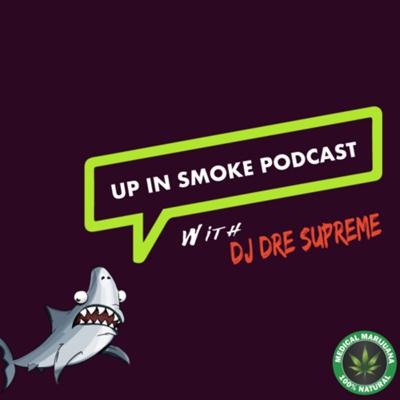 Up In Smoke Podcast