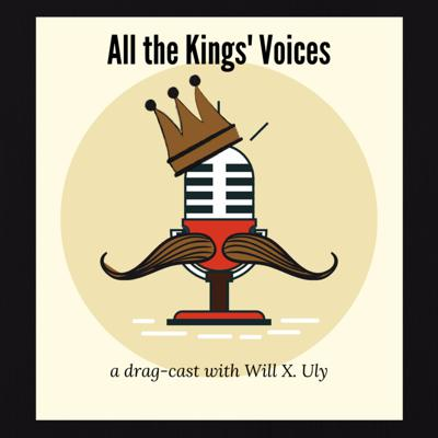 All the Kings' Voices