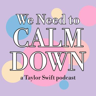 Welcome to the We Need to Calm Down Podcast. A show where two Swifties can finally let loose all their thoughts, feelings, and theories about Ms. Swift and the songs she creates. Join Devon and Joe every Typical Tuesday for Song Breakdowns, Taylor News, Conspiracies, and just general Taylor Swift discussion. Support this podcast: https://anchor.fm/we-need-to-calm-down/support