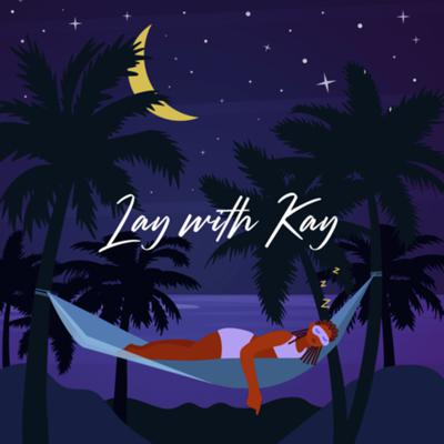 Lay With Kay