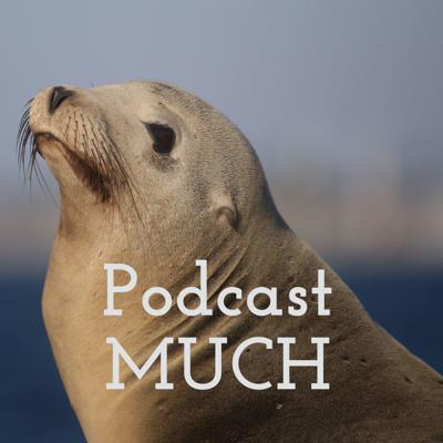 Podcast MUCH