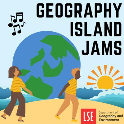 Geography Island Jams is a podcast run jointly by the LSE Department of Geography and Environment and the LSESU Geography and Environment Society. The podcast is in a similar style to the BBC Radio 4's Desert island Discs where guests explain what eight songs, book and luxury item they would take with them if they were stranded on a desert island.                                     Music produced by Tilly Mason. Artwork produced by Saskia Straub Interviewer and producer Will Stein