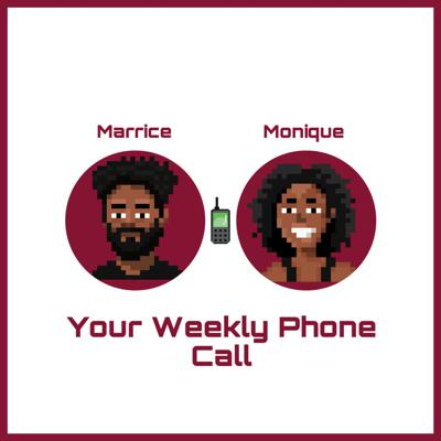 Your Weekly Phone Call