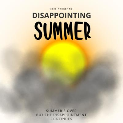 Disappointing Summer