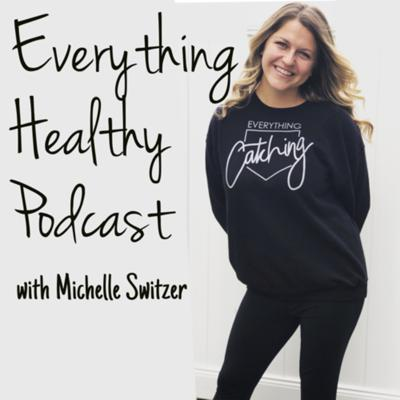 Everything Healthy Podcast