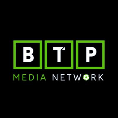 BTP Media Network - Offering a fresh perspective on the World's Beautiful Game. Hosted by Phil Brown, Martin Wallwork and Callum McFadden.