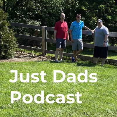 Just Dads Podcast