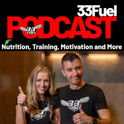33Fuel is on a mission for a fitter future by making your sport more enjoyable and your healthy active life simple. In this podcast 33Fuel founders Warren & Erica share the very best in nutrition, training, mindset and inspiration with leading experts to fuel your fire and raise your game in sport, health & life.
