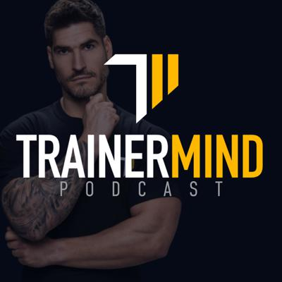 The Trainermind Podcast