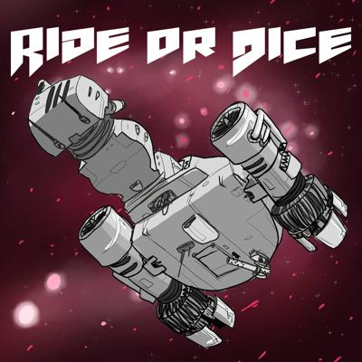 Ride or Dice Podcast