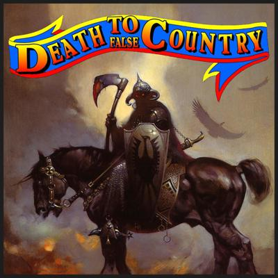 Death To False Country