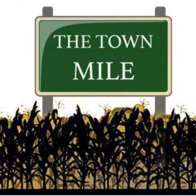 The Town Mile Podcast