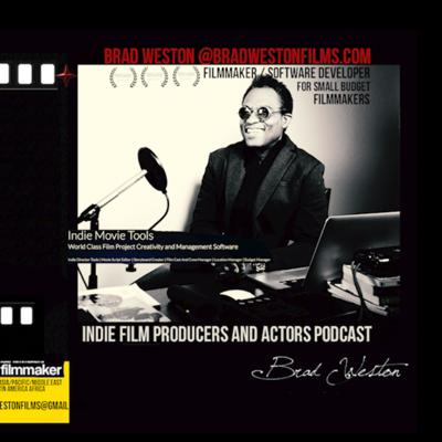 Indie Film Producers and Actors Podcast