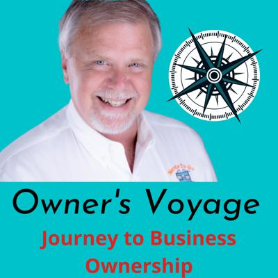 Owner's Voyage - The Journey to Business Ownership