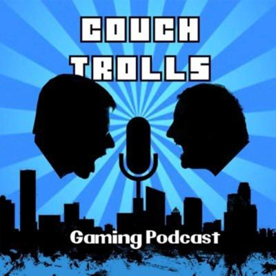 Couch Trolls Podcast
