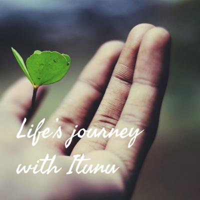 Life's journey with Itunu