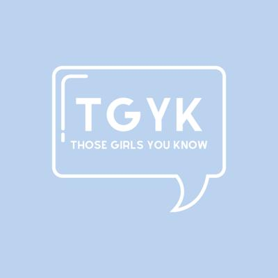 Those Girls You Know