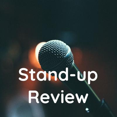 Stand-up Review