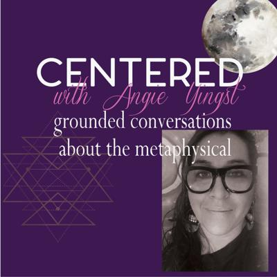 Centered with Angie Yingst