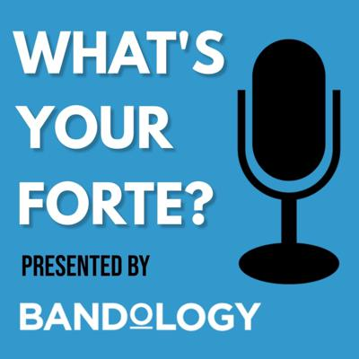 What's Your Forte? presented by Bandology