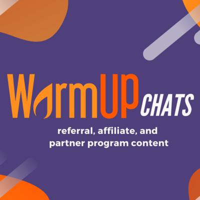 WarmUp Referral Program Chats