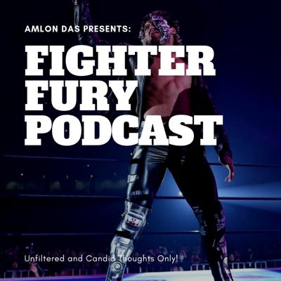 Fighter Fury Podcast