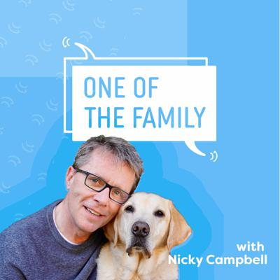 One Of The Family | A Nicky Campbell Podcast