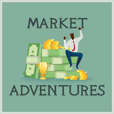 Market Adventures: The Journey to Financial Freedom