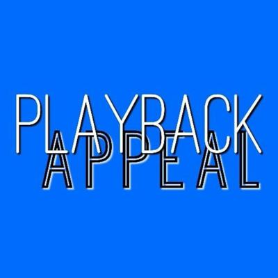 Playback Appeal
