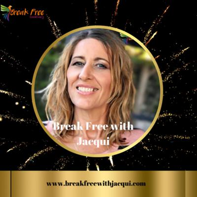 Break Free with Jacqui Grant