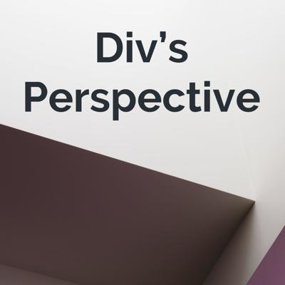 Div's Perspective