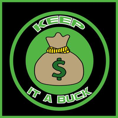 Keep it a Buck