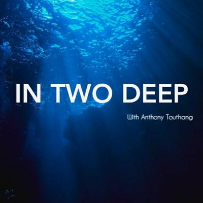 IN TWO DEEP