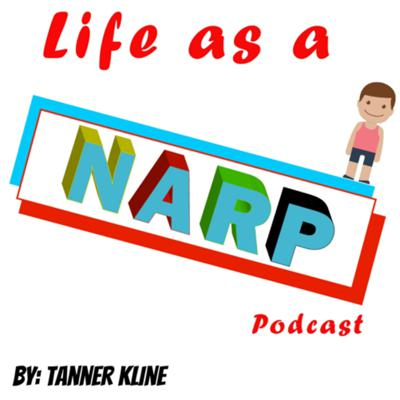 Life As A NARP Podcast