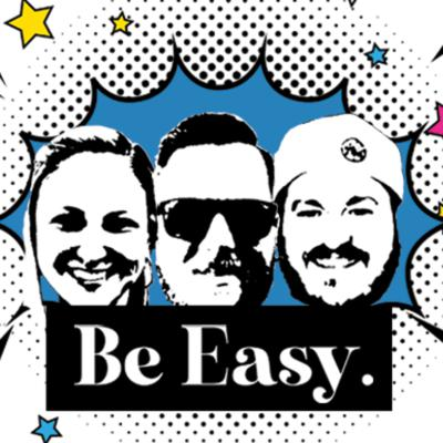 Be Easy.