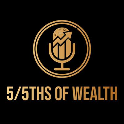 5 Fifth's of Wealth