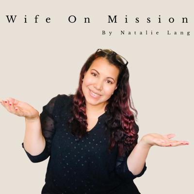 Wife on Mission
