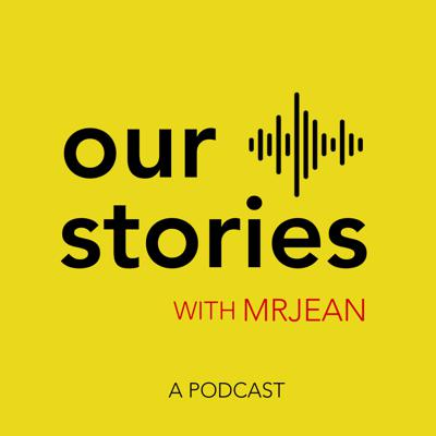 Our Stories Podcast