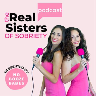The Real Sisters of Sobriety