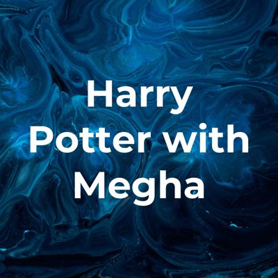 Harry Potter with Megha